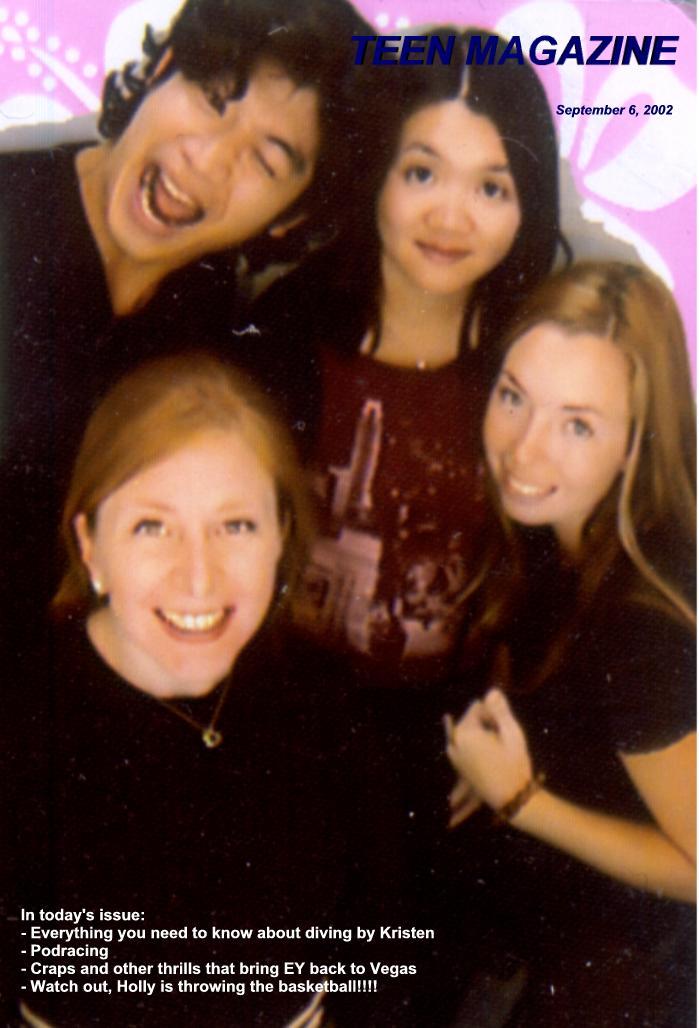September 6, 2002 - Teen Magazine: Holly Joseph, Eric Yeung, Kimberly Louie, Kristen Loomis